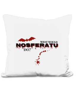 What Would Nosferatu Do?