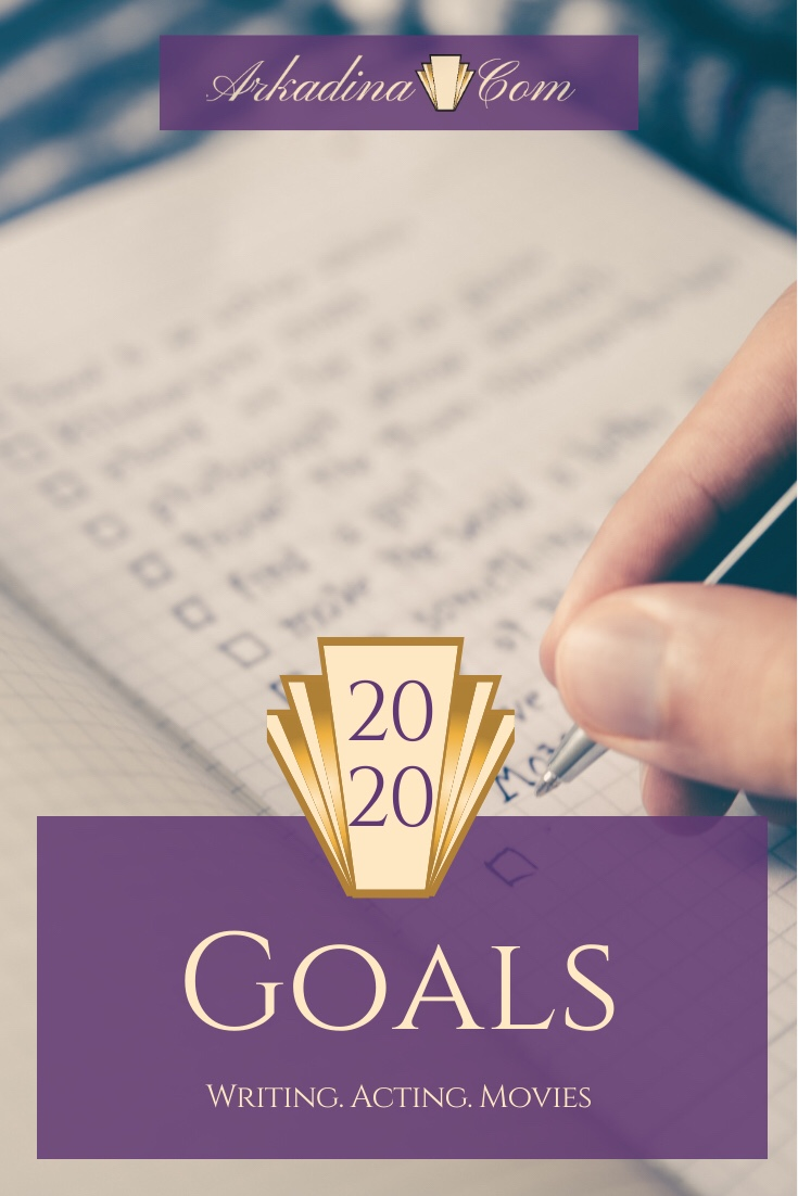2020 Goals by Madame Arkadina on Arkadina.com