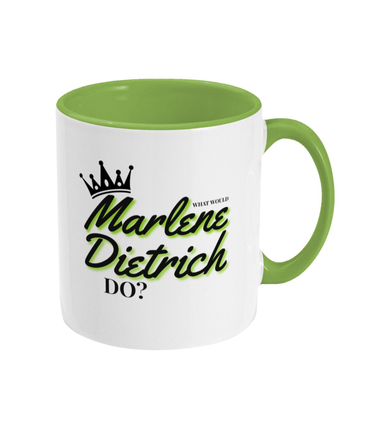 What Would Marlene Dietrich Do? Emerald two tone mug
